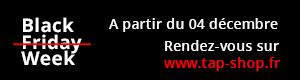 Black friday - week sur tap-shop.fr